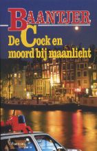 A.C.  Baantjer Deel 45 - De Cock en moord bij maanlicht