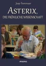 Toorenaar,J. Asterix, Die Frohliche Wissenschaft