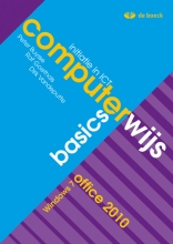 Computerwijs Basics Windows 7 /  Office 2010 - Leerwerkboek (+ Cd-rom)