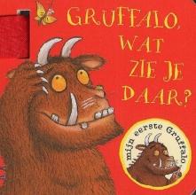 Julia Donaldson , Gruffalo, wat zie je daar?