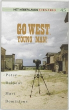 P.  Delpeut, M.  Dominicus Go west, young man!