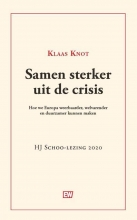 Klaas Knot , Samen sterker uit de crisis