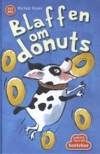 Michael Rosen , Blaffen om donuts
