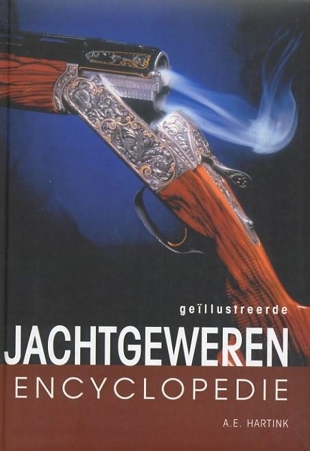 A.E. Hartink,Geillustreerde jachtgewerenencyclopedie