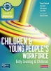 Tassoni, Penny, Level 3 Diploma for the Children and Young People`s Workforc