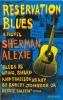 Alexie, Sherman, Reservation Blues