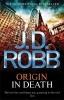 Robb, J D, Origin In Death