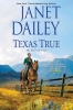 Dailey, Janet, Texas True