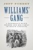 <b>Jeff (Lamar University, Texas) Forret</b>,Williams` Gang