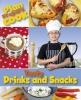 Rita Storey, Plan, Prepare, Cook: Tasty Drinks and Snacks