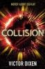 Victor Dixen, Collision