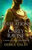 D. Daley, Revelations of Carey Ravine