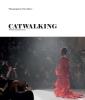 Fury Alexander, Catwalking