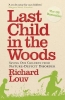 Richard Louv, Last Child in the Woods