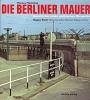 Flemming, Thomas, Die Berliner Mauer