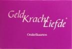 <b>Sunny Nederlof &amp; Bas Buis</b>,Geld Kracht Liefde, orakelkaarten