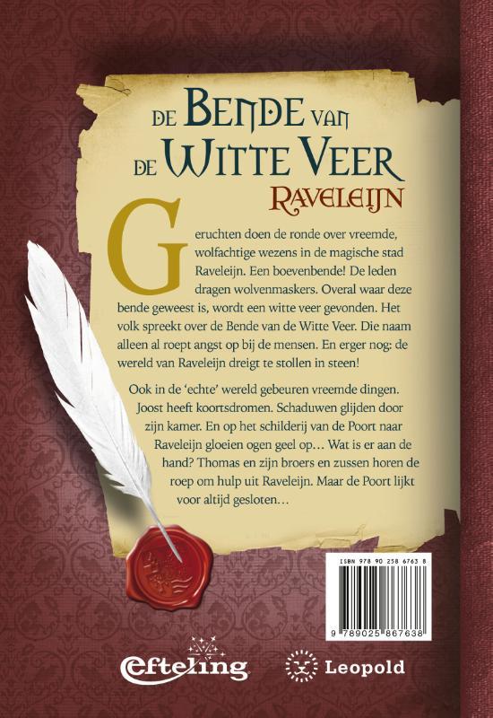 Paul van Loon,De bende van de Witte Veer