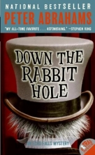 Abrahams, Peter Down the Rabbit Hole
