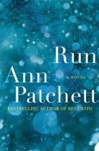 Patchett, Ann Run