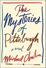 Chabon, Michael The Mysteries of Pittsburgh