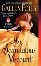 Foley, Gaelen My Scandalous Viscount
