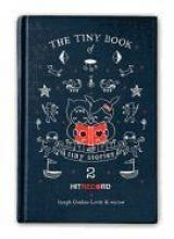 Gordon Levitt, Joseph Tiny Book of Tiny Stories: Volume 2