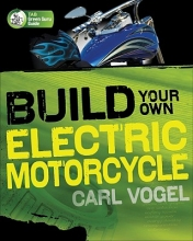 Carl Vogel Build Your Own Electric Motorcycle