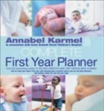 Annabel Karmel Annabel Karmel`s Complete First Year Planner