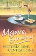 Binchy, Maeve Victoria Line, Central Line