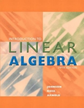 Lee Johnson,   Dean Riess,   Jimmy Arnold Introduction to Linear Algebra (Classic Version)