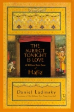 Hafiz The Subject Tonight Is Love
