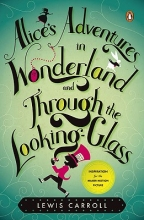 Carroll, Lewis Alice`s Adventures in Wonderland and Through the Looking-Glass and What Alice Found There
