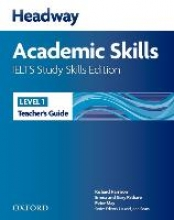 Headway Academic Skills and IELTS Level 1 Teacher`s Book
