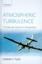 Adrian F. (National Oceanic & Atmospheric Administration, U.S. Department of Commerce) Tuck Atmospheric Turbulence
