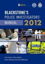 Connor, Paul Blackstone`s Police Investigators` Manual