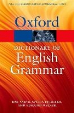 Bas Aarts,   Sylvia Chalker,   Edmund Weiner The Oxford Dictionary of English Grammar