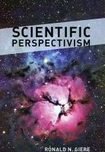 Ronald N. Giere Scientific Perspectivism