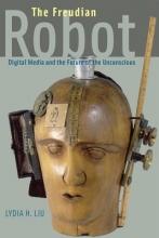 Liu, Lydia H. The Freudian Robot