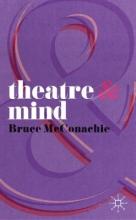 McConachie, Bruce Theatre and Mind