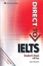 McCarter, Sam Direct to IELTS Student`s Book with Key + Webcode Pack