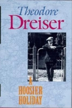 Dreiser, Theodore Hoosier Holiday