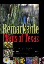 Matt Warnock Turner Remarkable Plants of Texas
