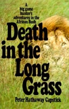 Capstick, Peter Hathaway Death in the Long Grass