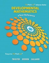 Kirk Trigsted,   Kevin Bodden,   Randall Gallaher eText Reference for Trigsted/Bodden/Gallaher Developmental Math