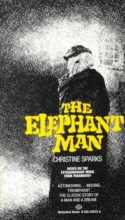 Sparks, Christine The Elephant Man