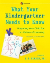 E. D. Hirsch What Your Kindergartner Needs To Know (Revised And Updated)