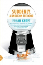 Keret, Etgar Suddenly, a Knock on the Door