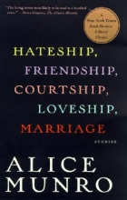 Munro, Alice Hateship, Friendship, Courtship, Loveship, Marriage