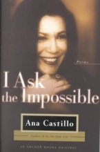 Castillo, Ana I Ask the Impossible