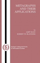 Amit Basu,   Robert W. Blanning Metagraphs and Their Applications